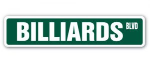 Billiards Street Sign by SignMission